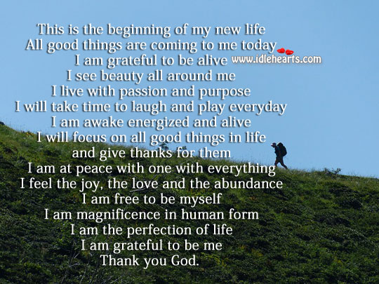This is the beginning of my new life Thank You God Quotes Image