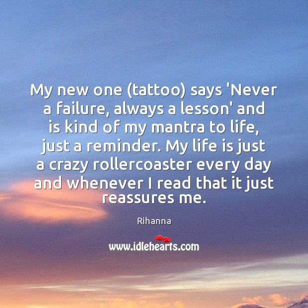 Image, My new one (tattoo) says 'Never a failure, always a lesson' and