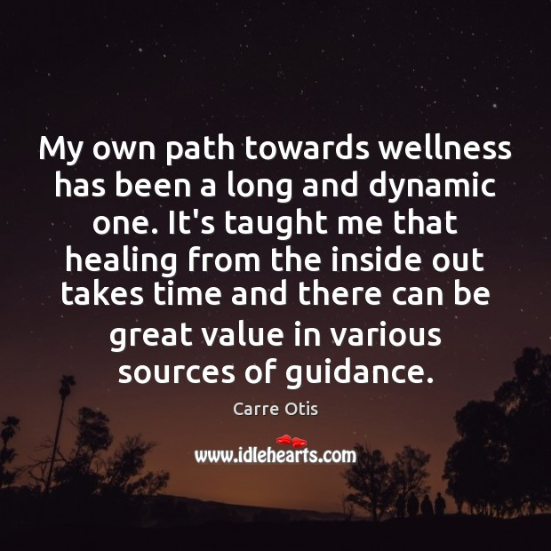 My own path towards wellness has been a long and dynamic one. Image