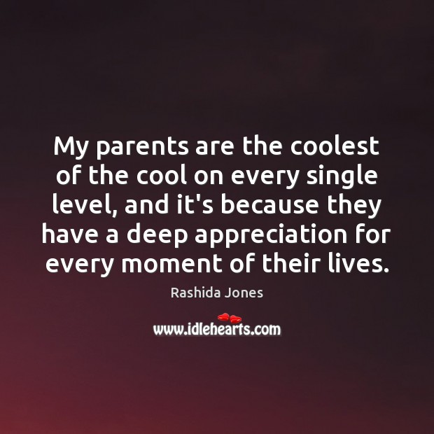 My parents are the coolest of the cool on every single level, Cool Quotes Image