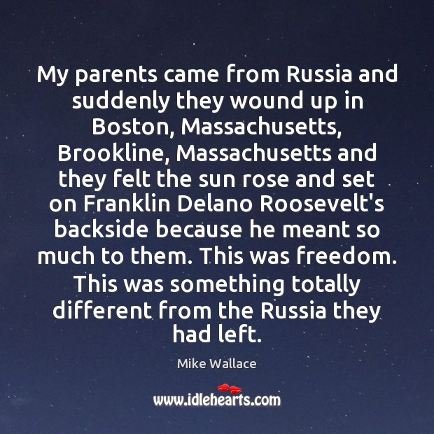 My parents came from Russia and suddenly they wound up in Boston, Image