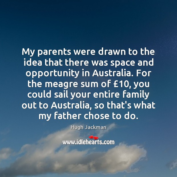 Image, My parents were drawn to the idea that there was space and