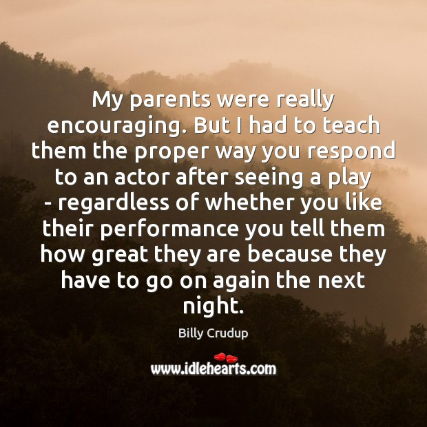 Image, My parents were really encouraging. But I had to teach them the