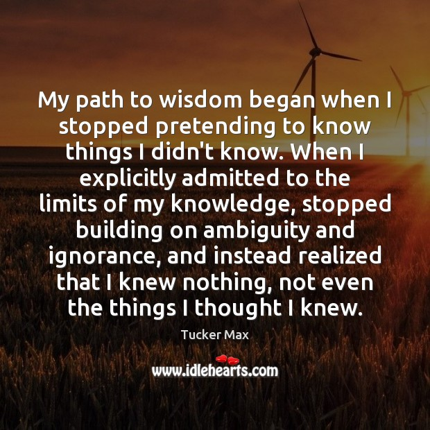 My path to wisdom began when I stopped pretending to know things Image