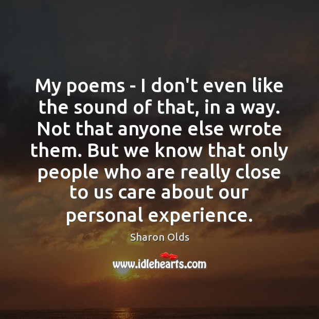 My poems – I don't even like the sound of that, in Image