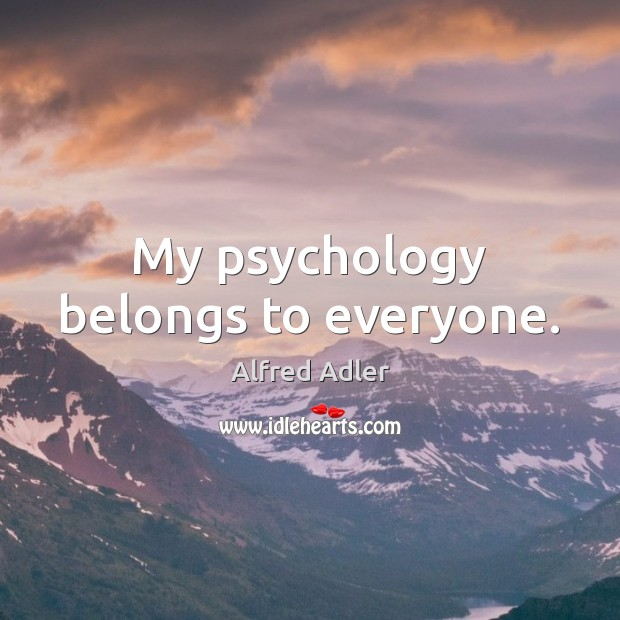 Image, My psychology belongs to everyone.