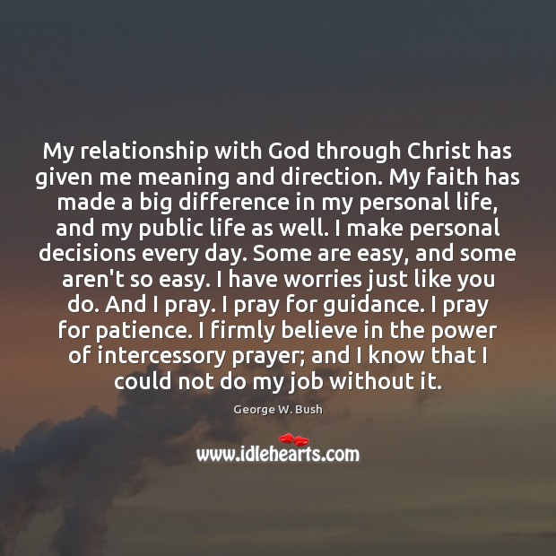 Image, My relationship with God through Christ has given me meaning and direction.