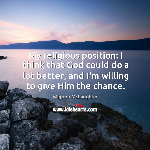 My religious position: I think that God could do a lot better, Image