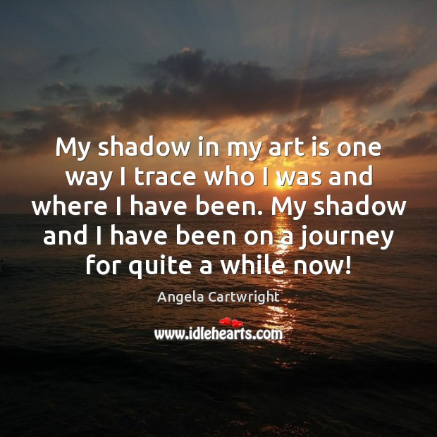 Image, My shadow in my art is one way I trace who I