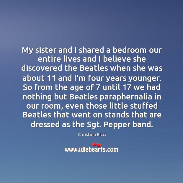 My sister and I shared a bedroom our entire lives and I Image