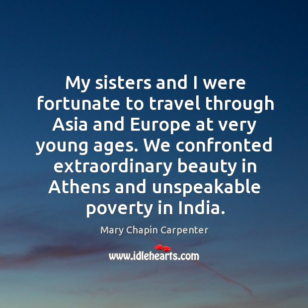My sisters and I were fortunate to travel through asia and europe at very young ages. Image