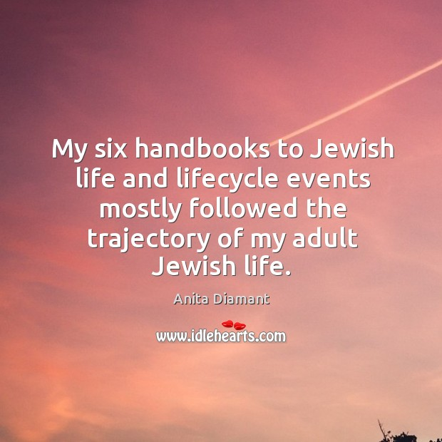 Image, My six handbooks to jewish life and lifecycle events mostly followed the trajectory of my adult jewish life.