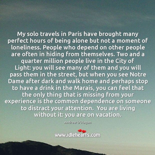 My solo travels in Paris have brought many perfect hours of being Image