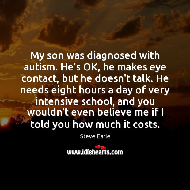 Image, My son was diagnosed with autism. He's OK, he makes eye contact,