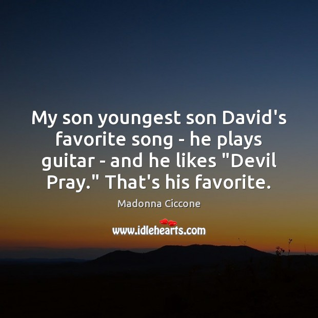 Image, My son youngest son David's favorite song – he plays guitar –