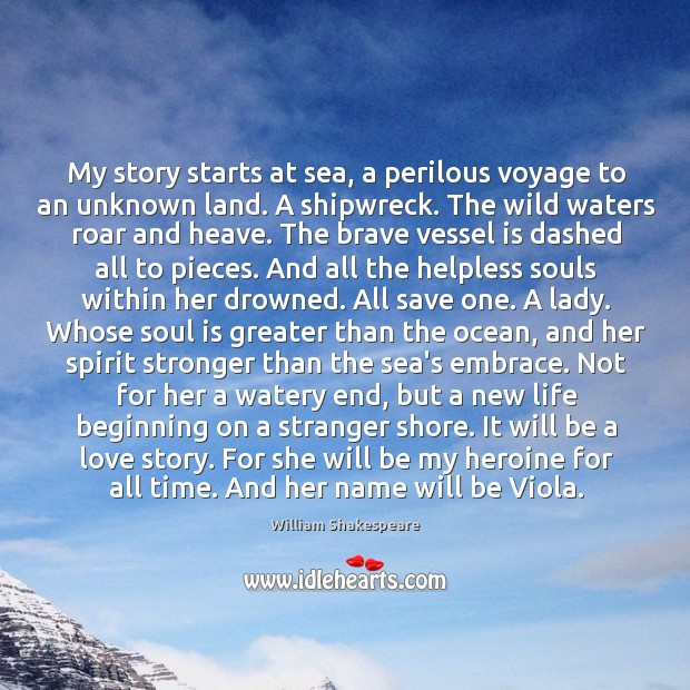 My story starts at sea, a perilous voyage to an unknown land. Image
