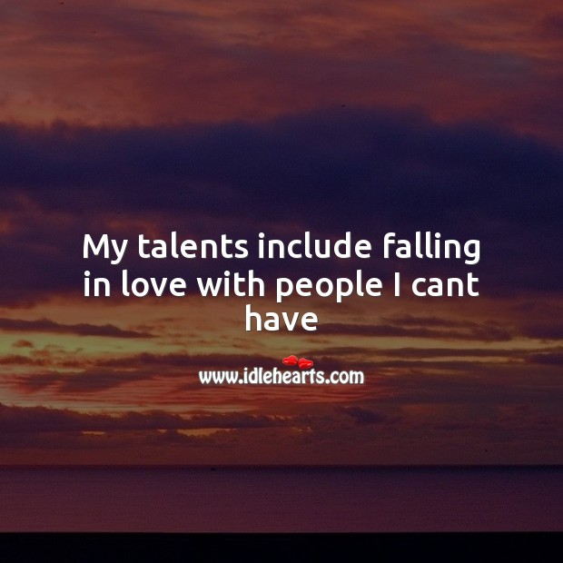 My talents include falling in love. Image