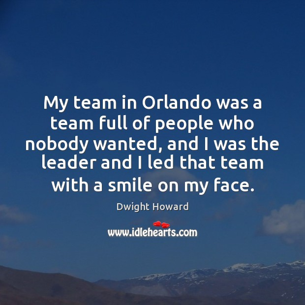 My team in Orlando was a team full of people who nobody Image