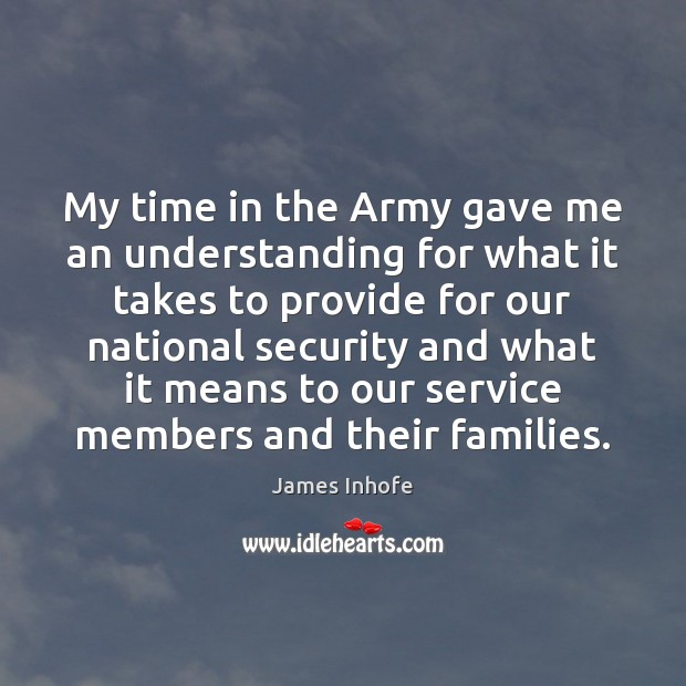 Image, My time in the Army gave me an understanding for what it