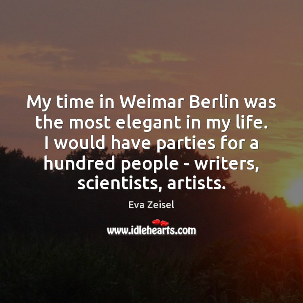 My time in Weimar Berlin was the most elegant in my life. Image