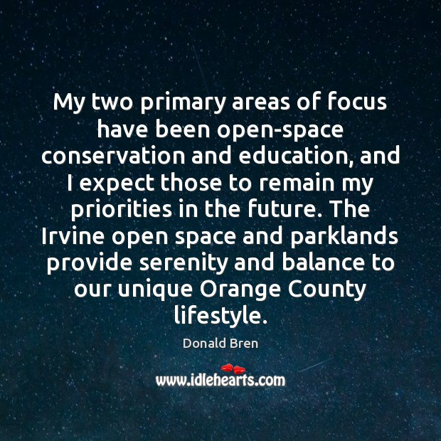 My two primary areas of focus have been open-space conservation and education, Image