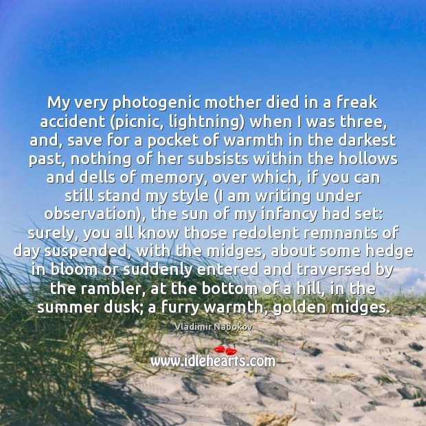 Image, My very photogenic mother died in a freak accident (picnic, lightning) when