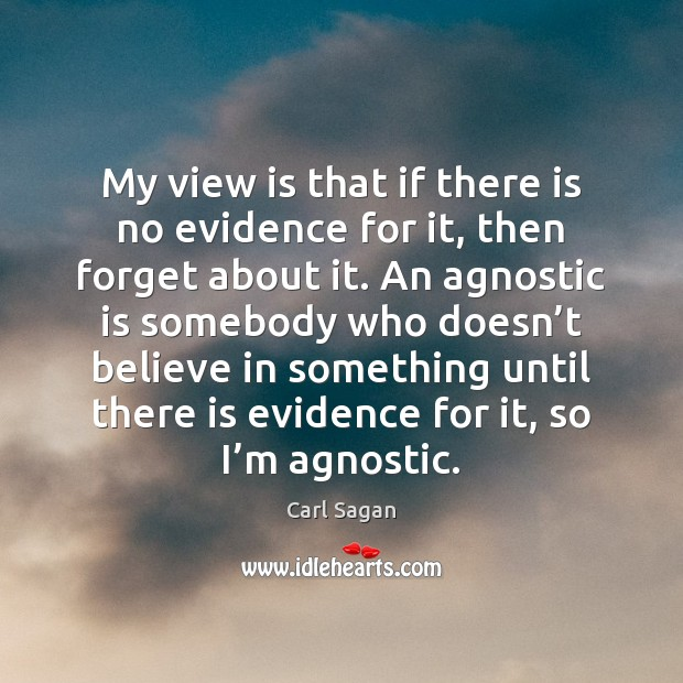 Image, My view is that if there is no evidence for it, then