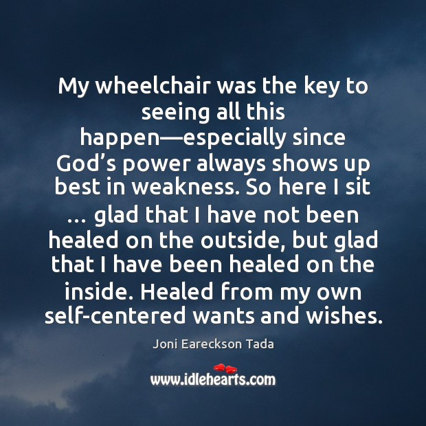 Image, My wheelchair was the key to seeing all this happen—especially since