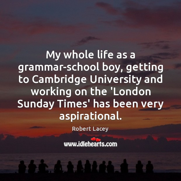 My whole life as a grammar-school boy, getting to Cambridge University and Image