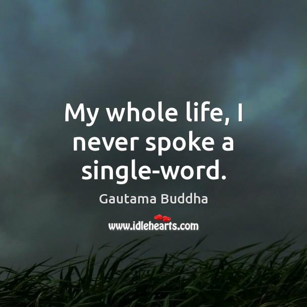 Picture Quote by Gautama Buddha