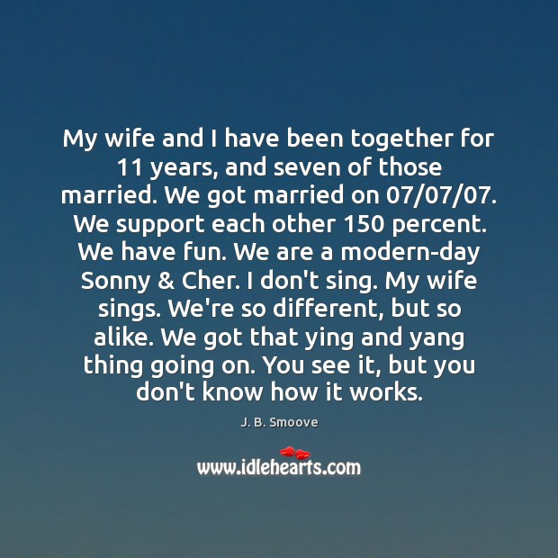 My wife and I have been together for 11 years, and seven of Image