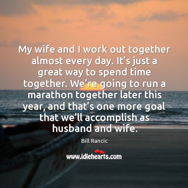 Image, My wife and I work out together almost every day. It's just a great way to spend time together.