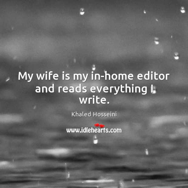My wife is my in-home editor and reads everything I write. Image