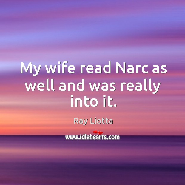My wife read narc as well and was really into it. Image