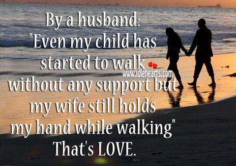 My wife still holds my hand while walking Image