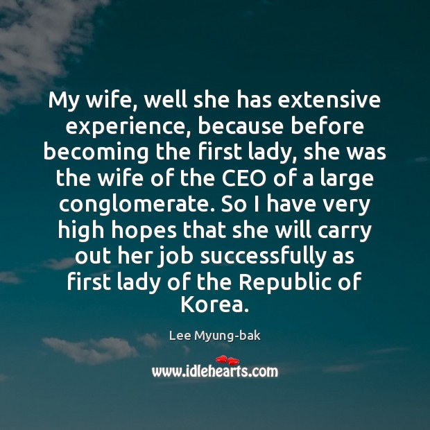 Image, My wife, well she has extensive experience, because before becoming the first