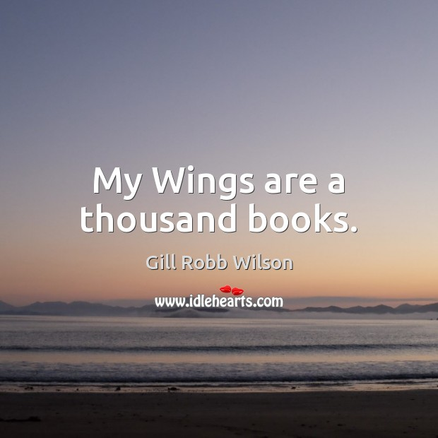 My Wings are a thousand books. Image