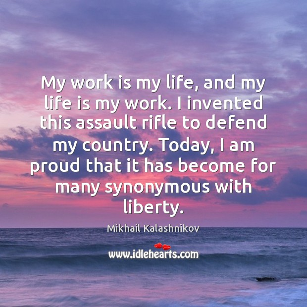 My work is my life, and my life is my work. I Image