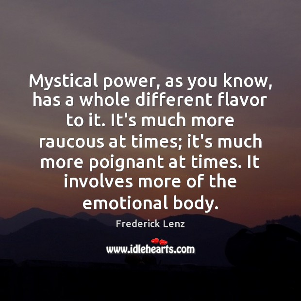Mystical power, as you know, has a whole different flavor to it. Image