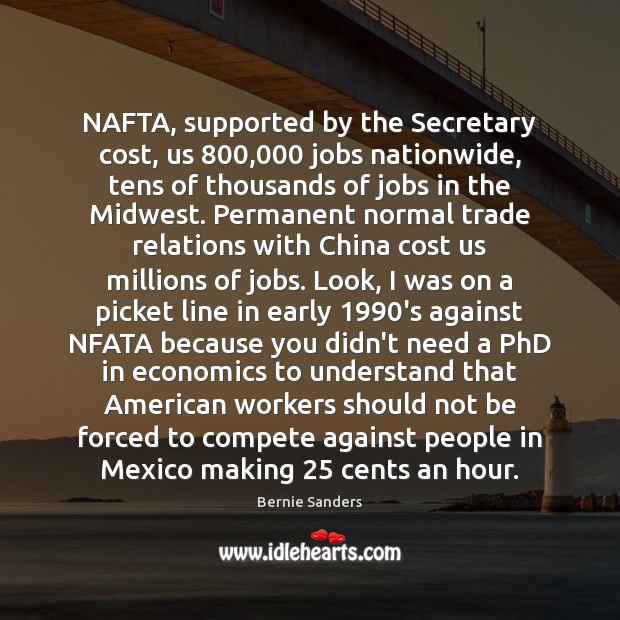Image, NAFTA, supported by the Secretary cost, us 800,000 jobs nationwide, tens of thousands