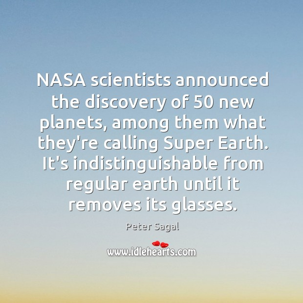 NASA scientists announced the discovery of 50 new planets, among them what they're Image