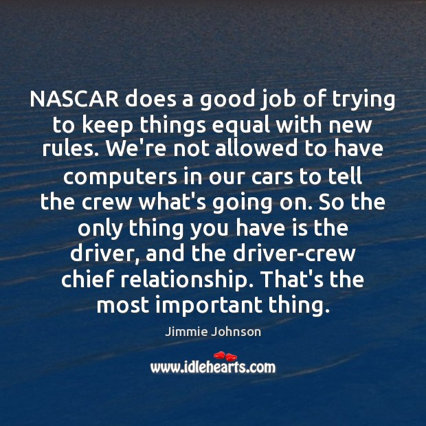 Image, NASCAR does a good job of trying to keep things equal with