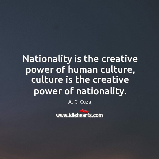 Image, Nationality is the creative power of human culture, culture is the creative