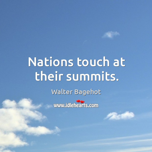 Nations touch at their summits. Image