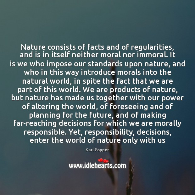 Nature consists of facts and of regularities, and is in itself neither Image