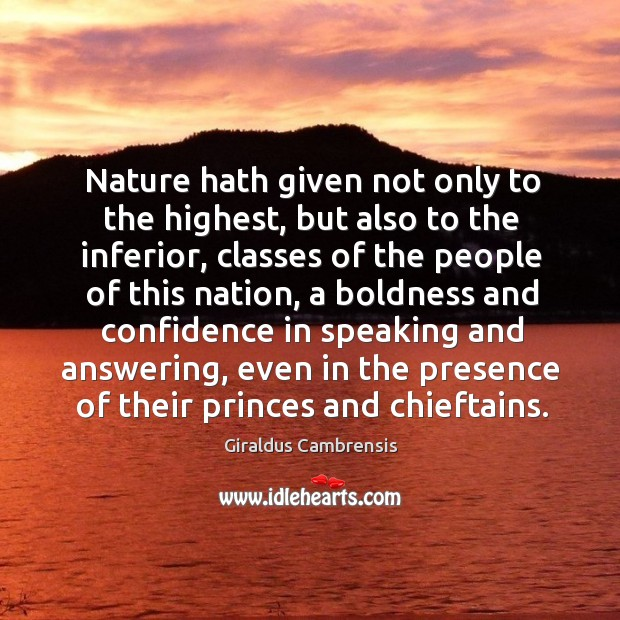 Nature hath given not only to the highest, but also to the inferior, classes of the people of Image