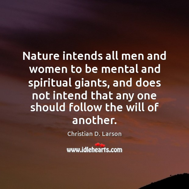 Nature intends all men and women to be mental and spiritual giants, Image