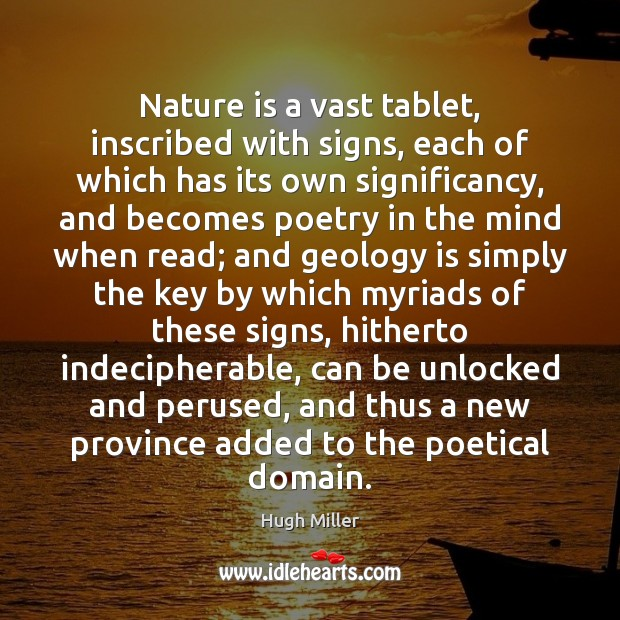 Nature is a vast tablet, inscribed with signs, each of which has Image