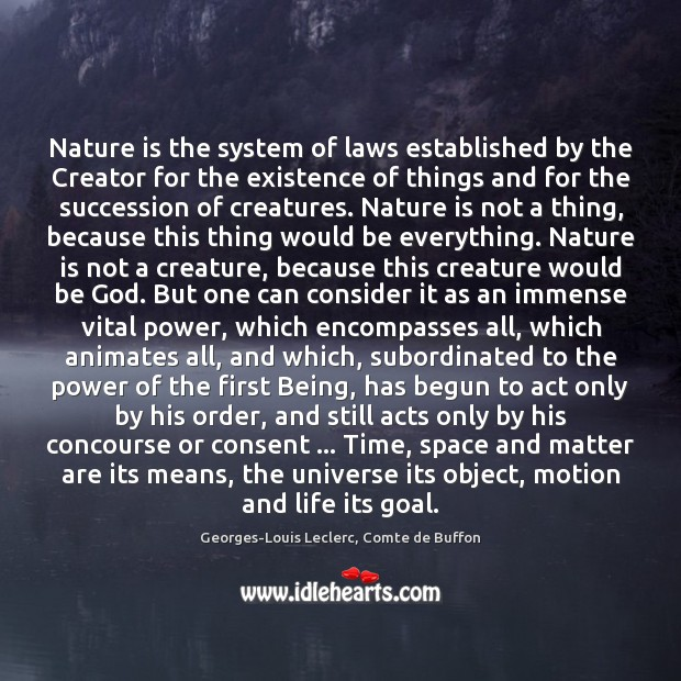 Image, Nature is the system of laws established by the Creator for the