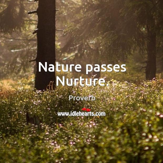 Nature passes nurture. Image